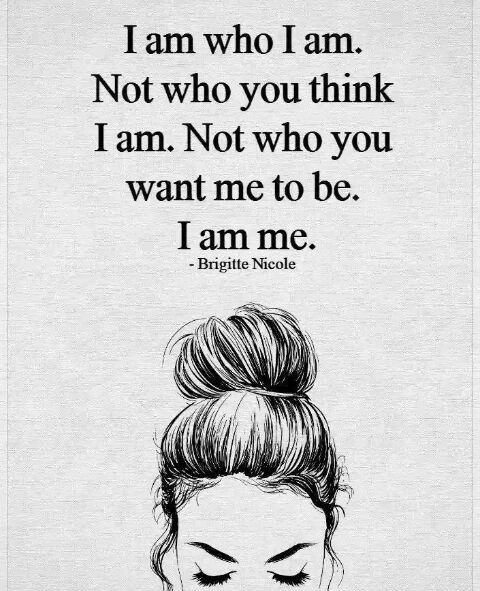 Fresh walk with me quotes I am who i am CONFIDENCE QUOTES